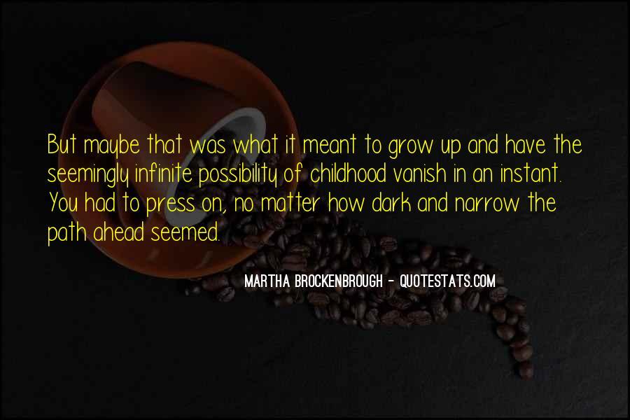 Martha Brockenbrough Quotes #678640