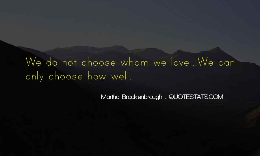 Martha Brockenbrough Quotes #846550