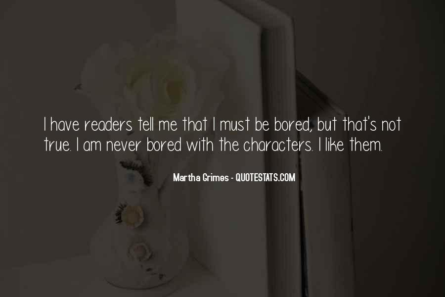 Martha Grimes Quotes #1467262