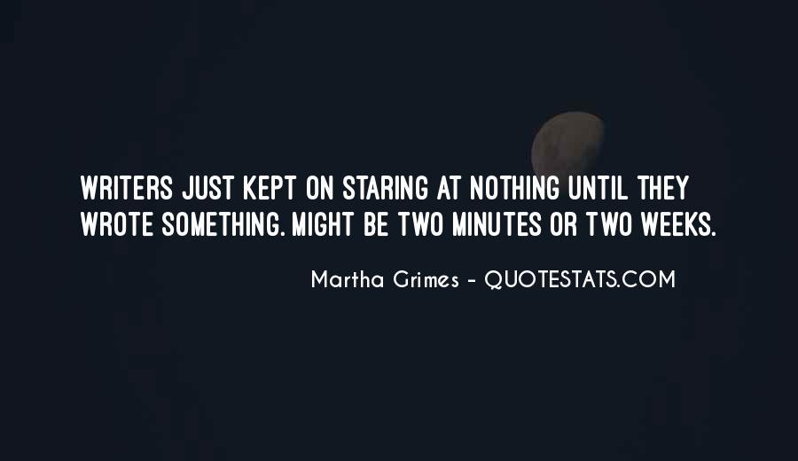 Martha Grimes Quotes #1659608