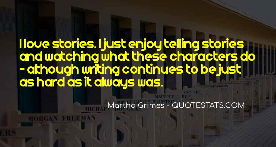 Martha Grimes Quotes #1734879
