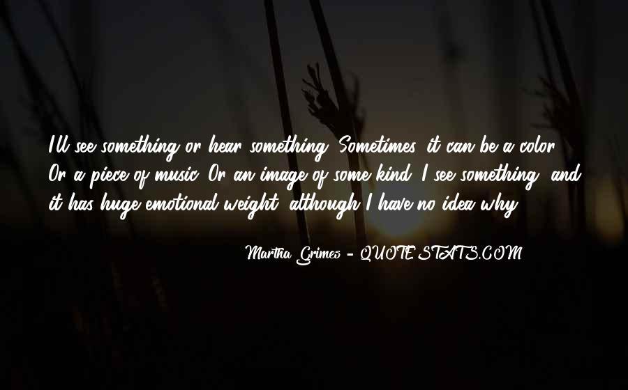 Martha Grimes Quotes #537572