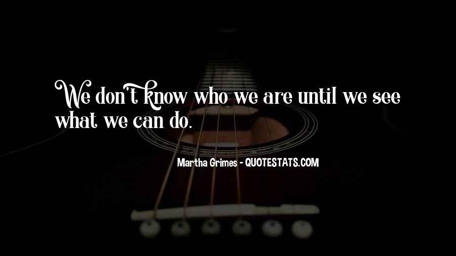 Martha Grimes Quotes #661266