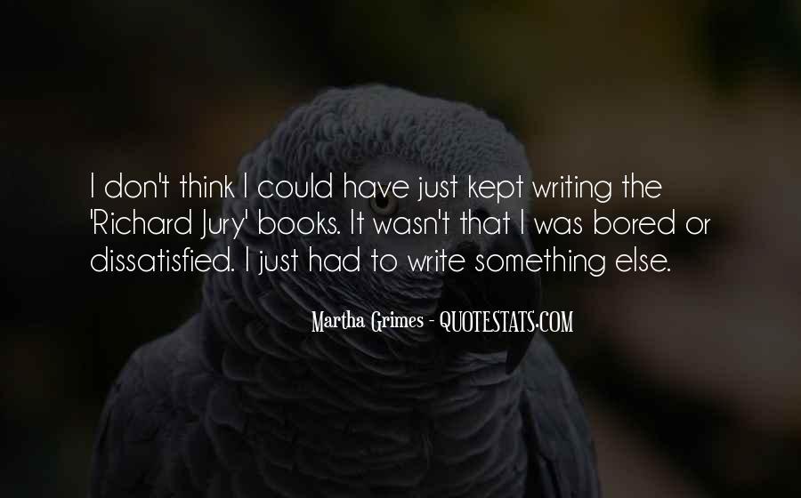 Martha Grimes Quotes #731628