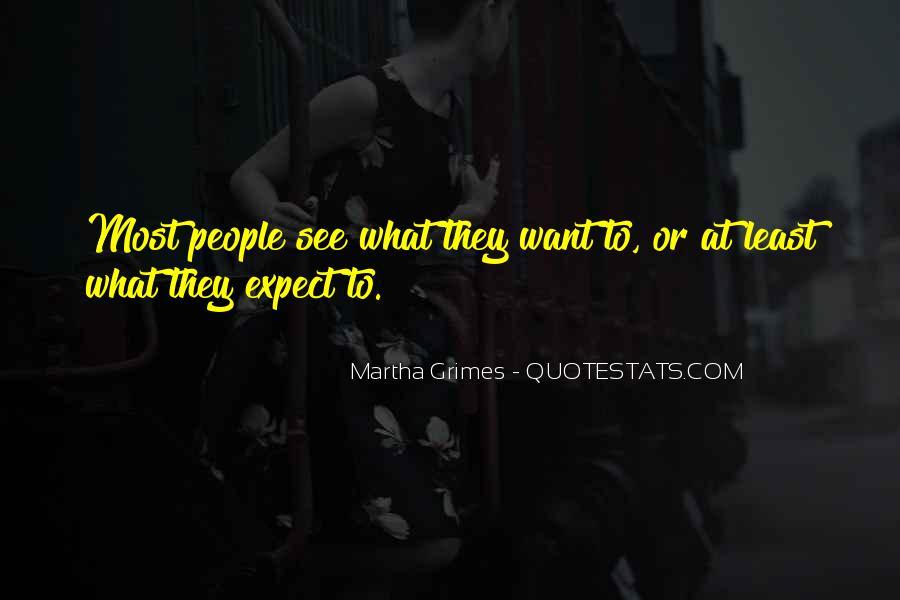Martha Grimes Quotes #870289