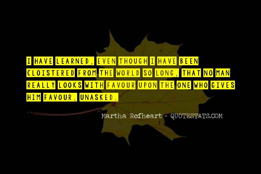 Martha Rofheart Quotes #1150963