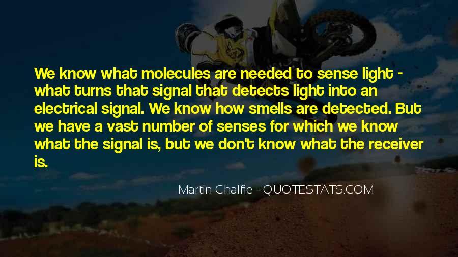 Martin Chalfie Quotes #1172162