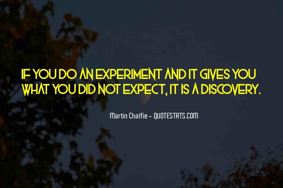Martin Chalfie Quotes #124992