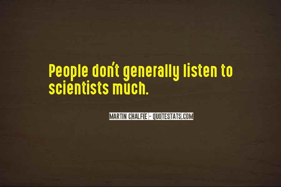 Martin Chalfie Quotes #1468890