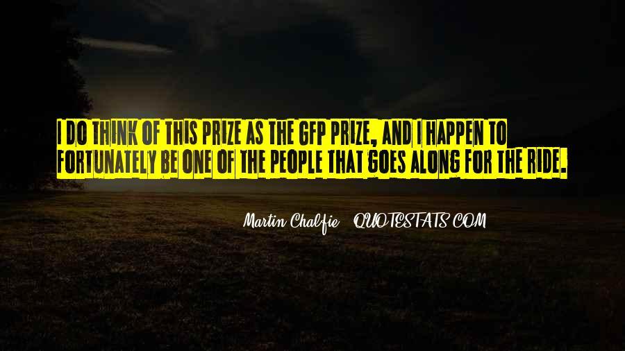 Martin Chalfie Quotes #1479050