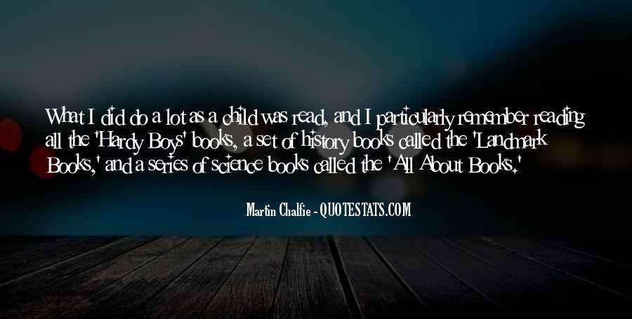 Martin Chalfie Quotes #321409