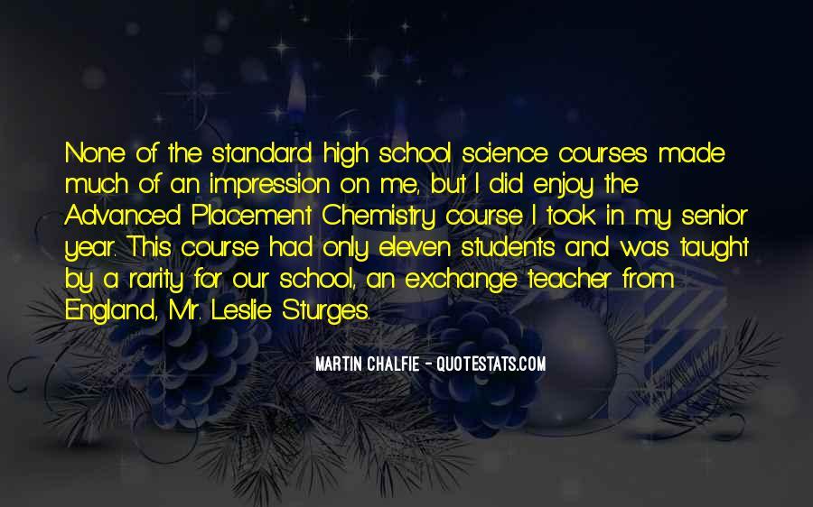 Martin Chalfie Quotes #376804