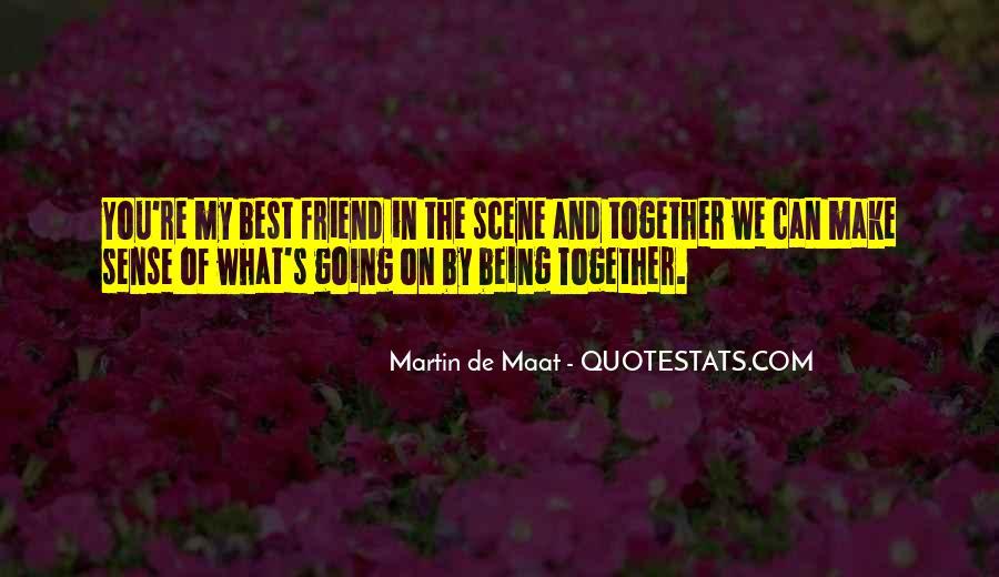 Martin De Maat Quotes #1485746