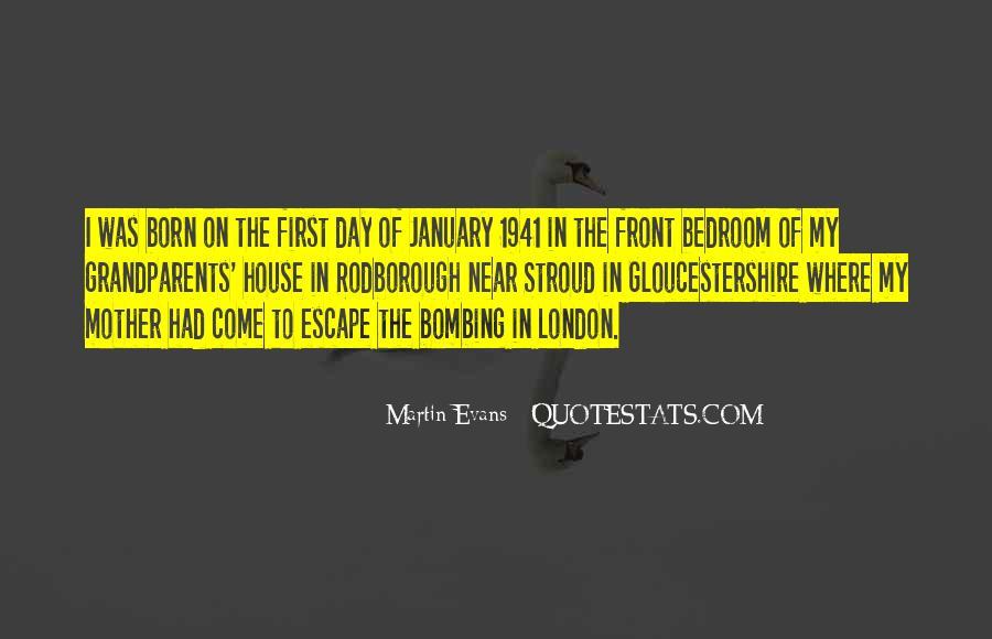 Martin Evans Quotes #1115798