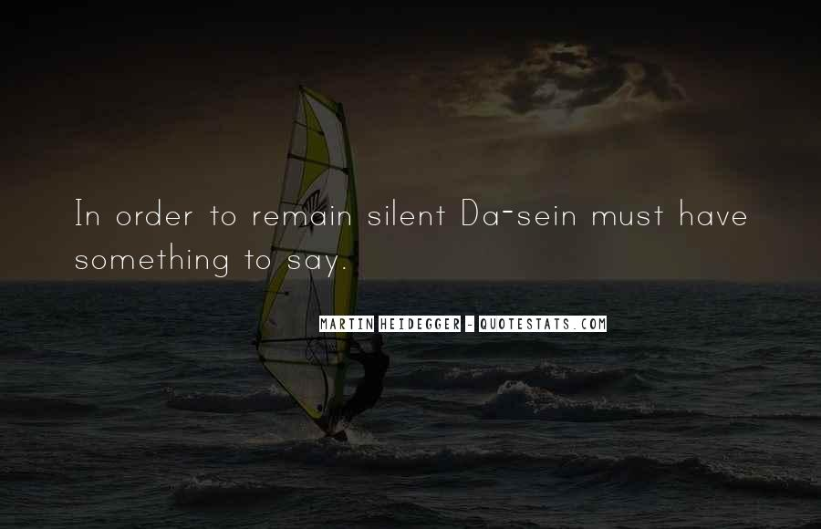 Martin Heidegger Quotes #1174720