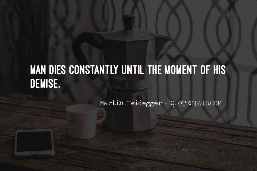 Martin Heidegger Quotes #1218274