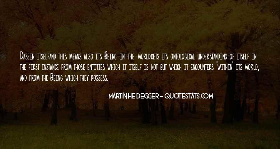 Martin Heidegger Quotes #1344616