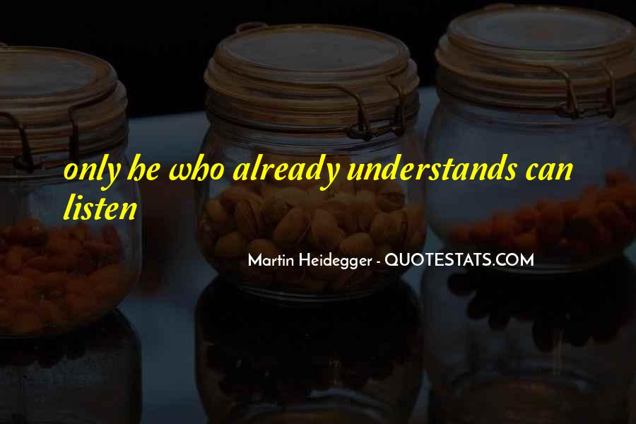 Martin Heidegger Quotes #1683533