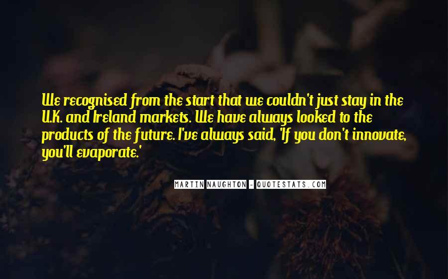 Martin Naughton Quotes #1313421