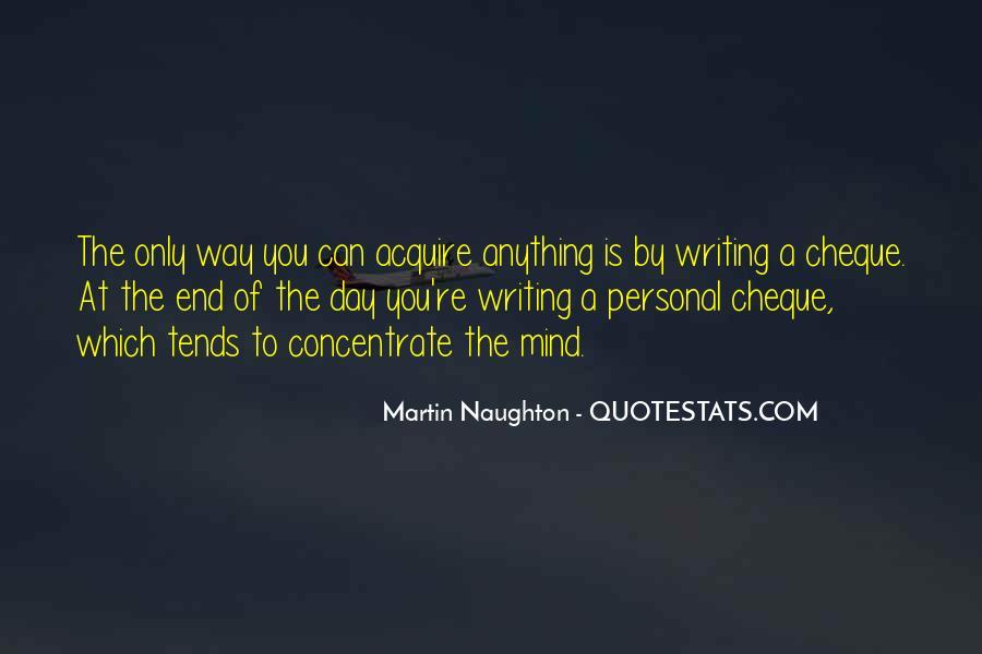 Martin Naughton Quotes #1369205
