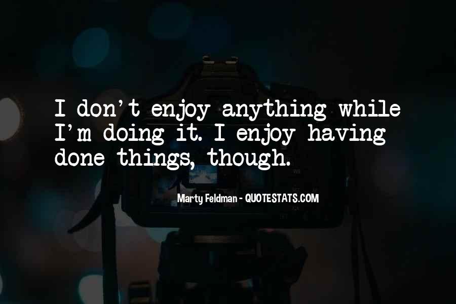 Marty Feldman Quotes #1071411