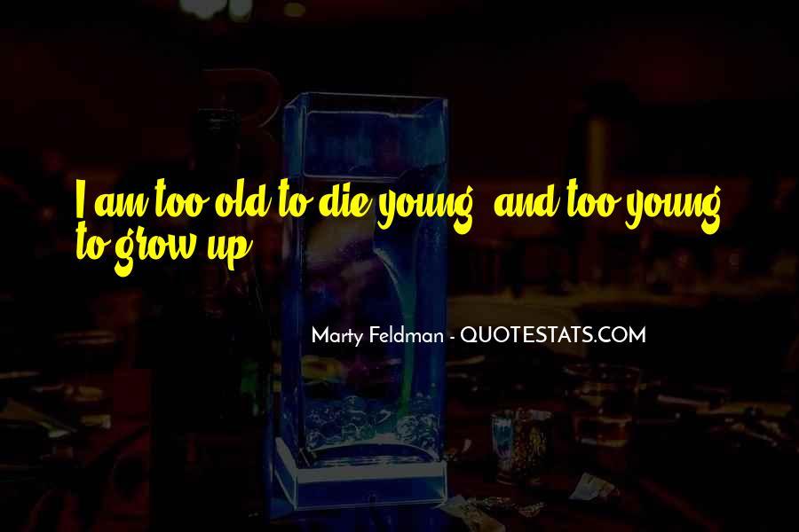 Marty Feldman Quotes #287312