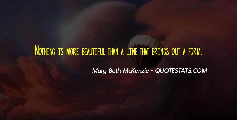 Mary Beth McKenzie Quotes #1686228
