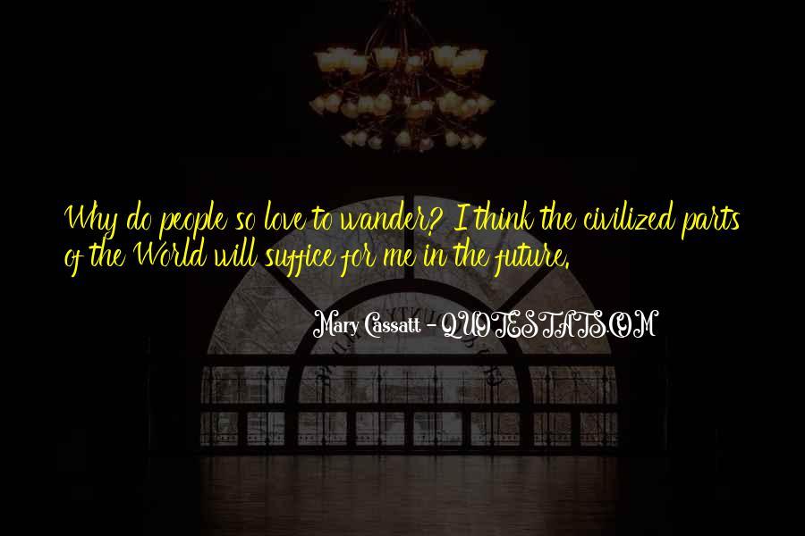 Mary Cassatt Quotes #1118207