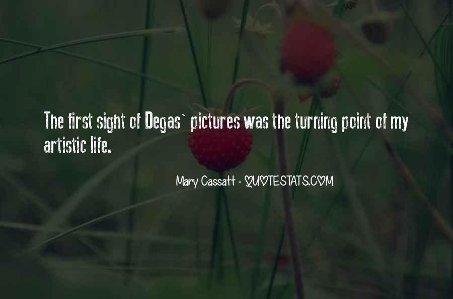 Mary Cassatt Quotes #247288