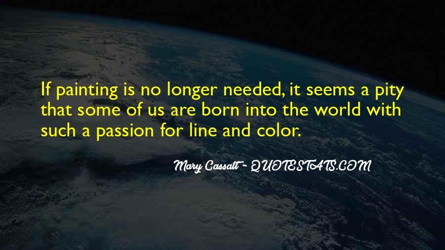 Mary Cassatt Quotes #487277