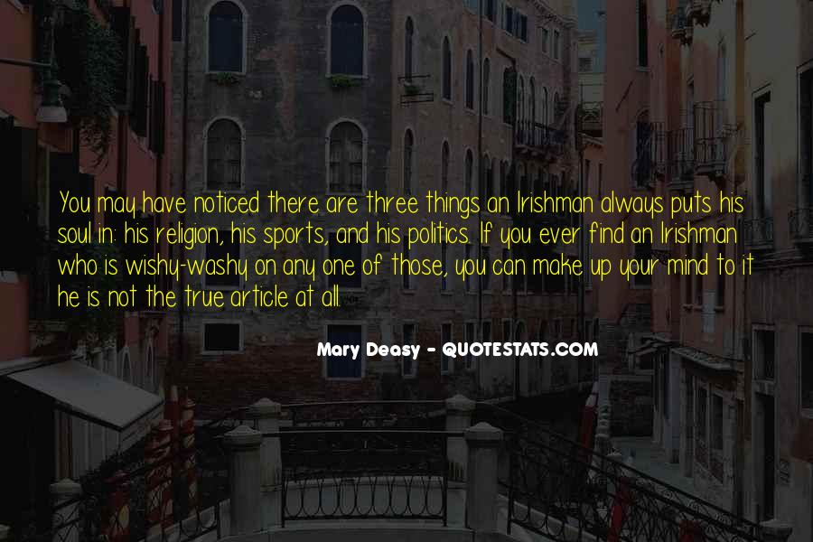 Mary Deasy Quotes #614576