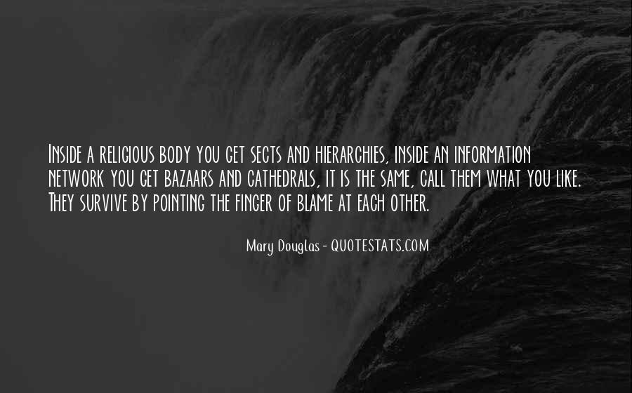 Mary Douglas Quotes #1064311