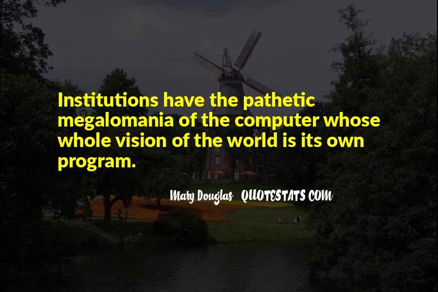 Mary Douglas Quotes #1118922