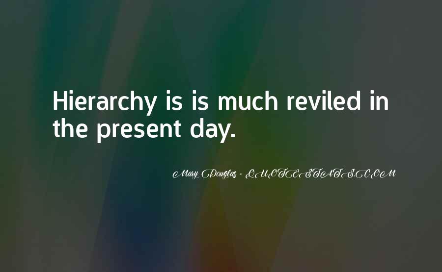 Mary Douglas Quotes #1385123