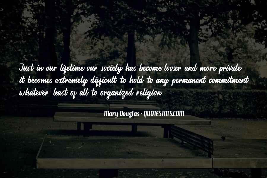 Mary Douglas Quotes #1385227