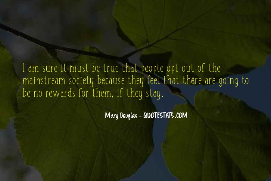 Mary Douglas Quotes #285496
