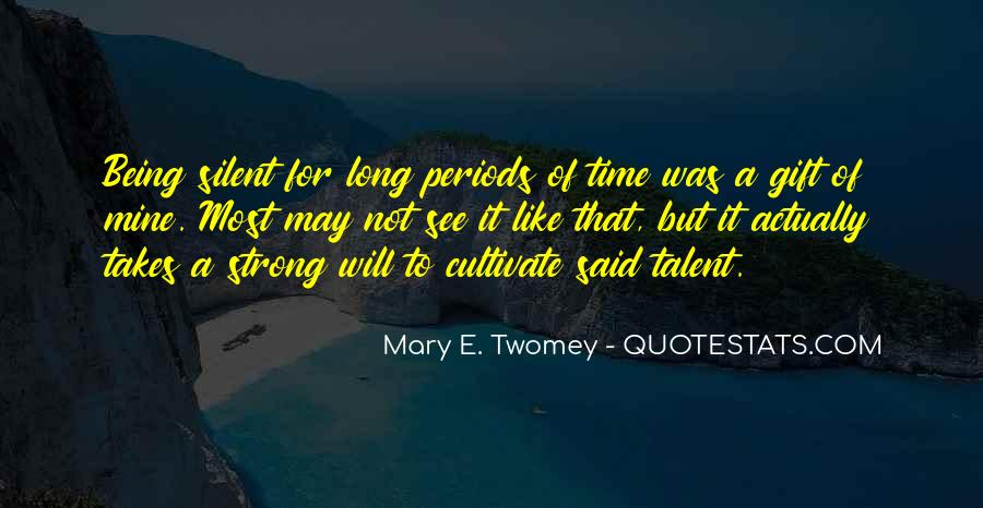 Mary E. Twomey Quotes #871010