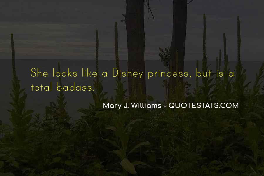 Mary J. Williams Quotes #1290223