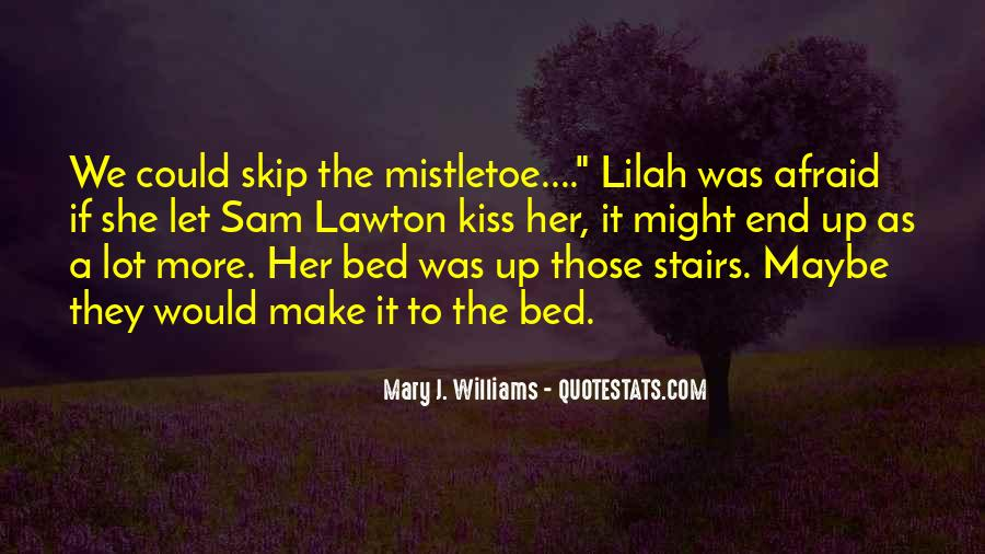 Mary J. Williams Quotes #1433815
