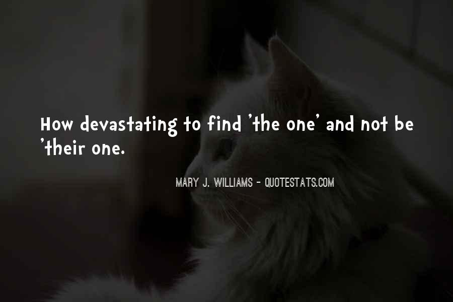 Mary J. Williams Quotes #1448110