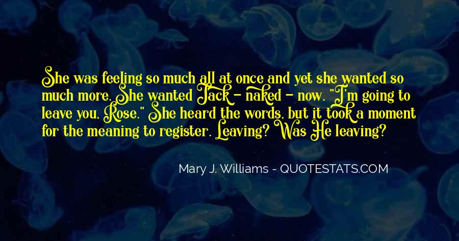 Mary J. Williams Quotes #1770201