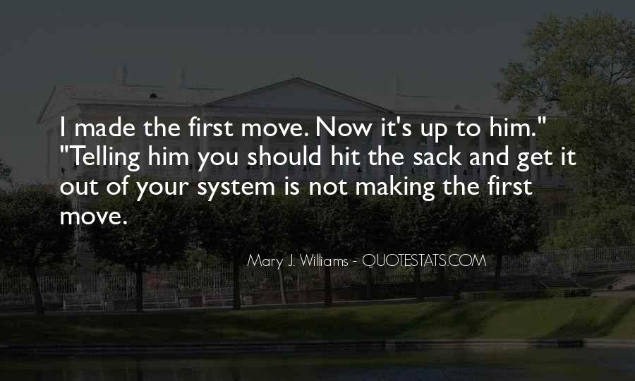Mary J. Williams Quotes #554202