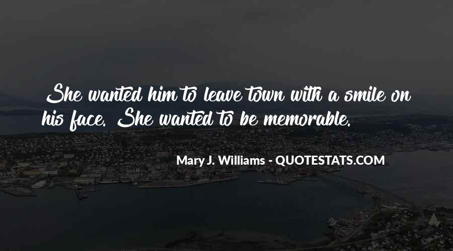 Mary J. Williams Quotes #622942
