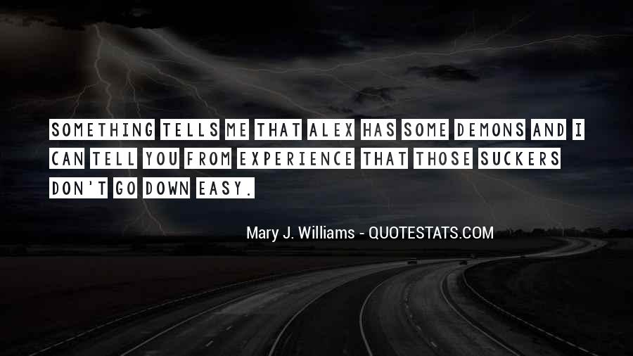 Mary J. Williams Quotes #99732