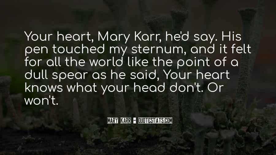 Mary Karr Quotes #1323795