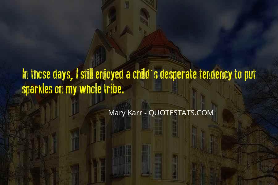 Mary Karr Quotes #1612112
