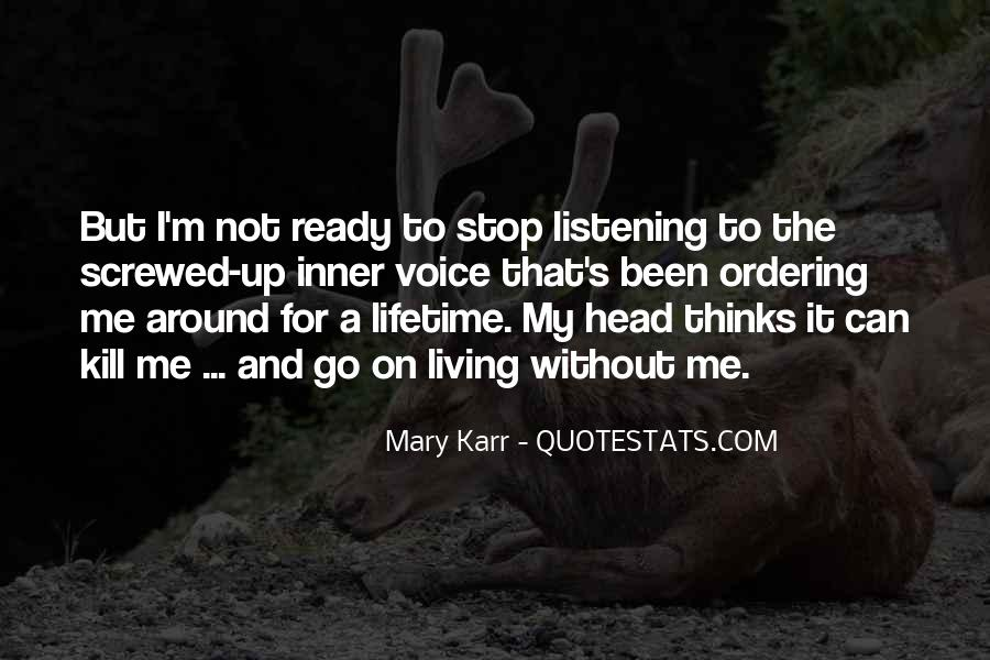 Mary Karr Quotes #1715499