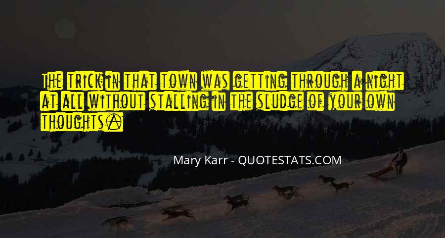 Mary Karr Quotes #1797274