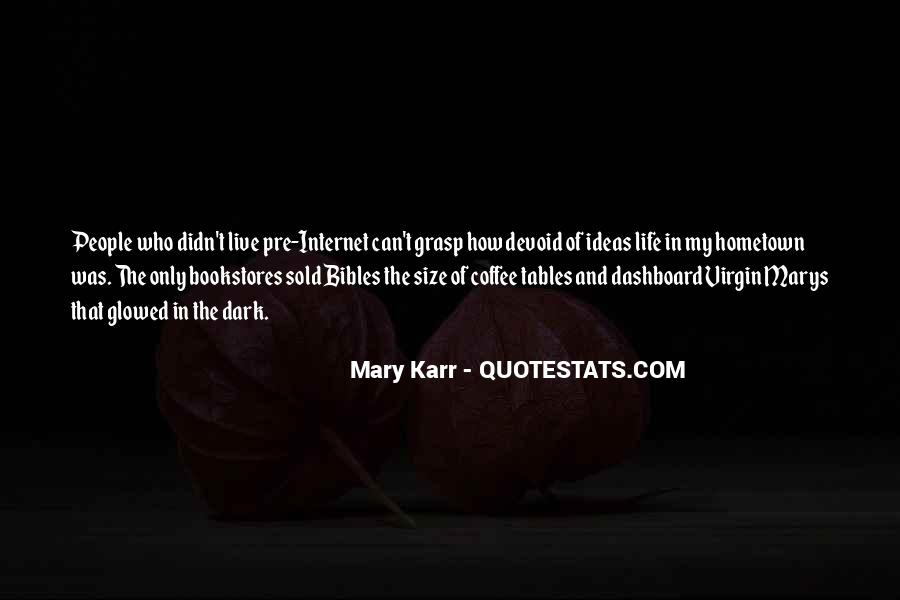 Mary Karr Quotes #910921