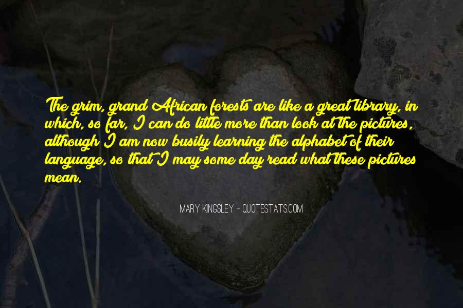 Mary Kingsley Quotes #738777